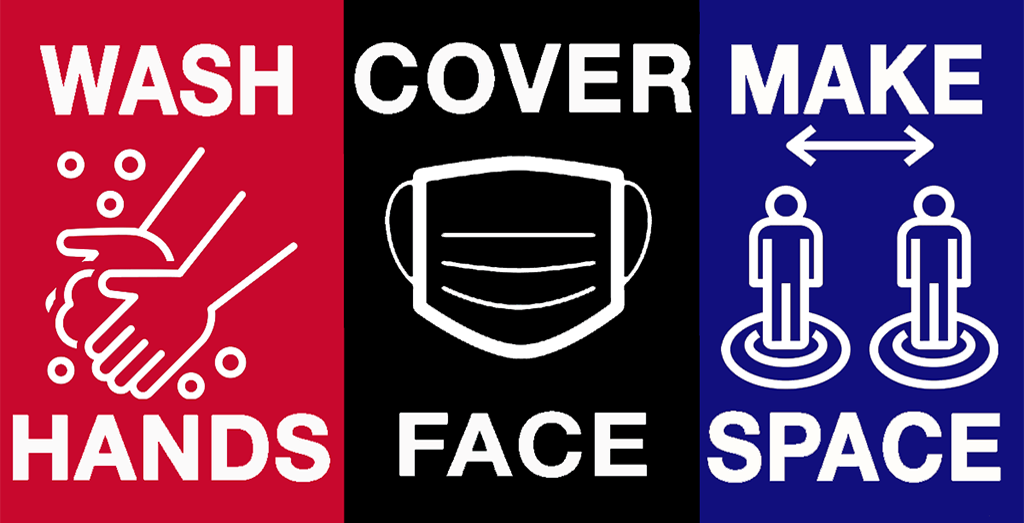 Wash Hands, Cover Face and Make Space